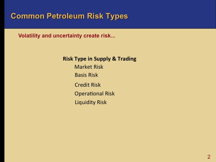 Oil 101 - Risk Management in Oil and Gas Supply & Trading