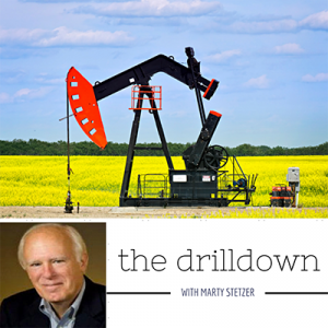 The Drill Down with Marty Stetzer