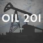Coming Soon – Oil 201!