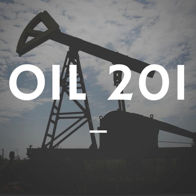 Oil 201